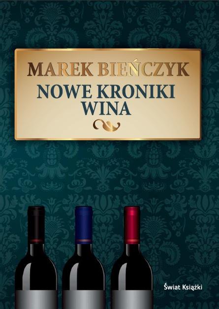 nowe_kroniki_wina_marek_bienczyk