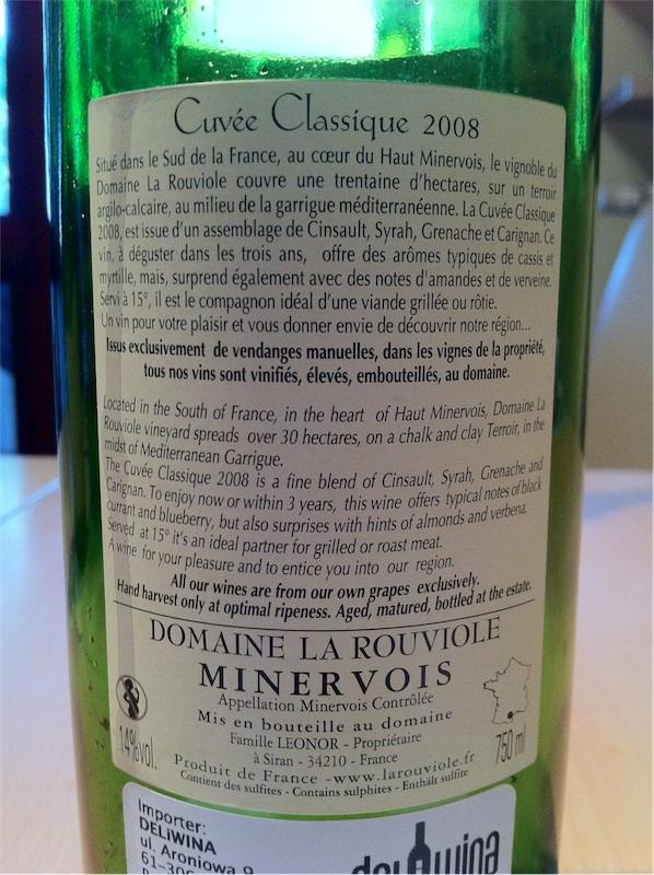 Le Rouviole, Cuvée Clasique, AOC Minervois, 2008, 14%.