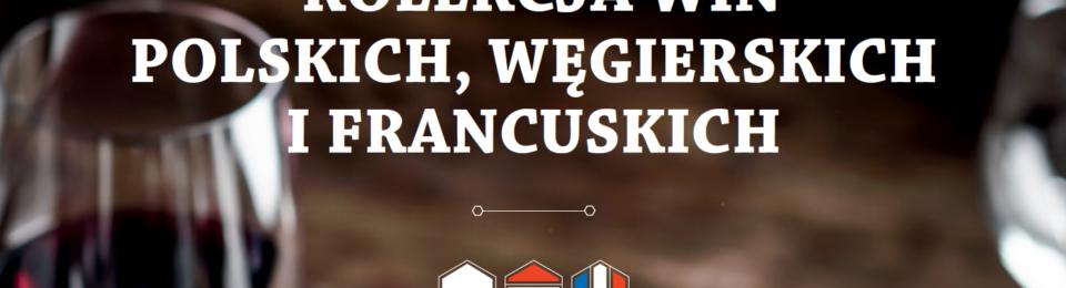 Wina z Lidla - Jesień 2016 - Kolekcja win polskich, węgierskich i francuskich